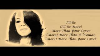 Aaliyah - More Than a Woman Lyrics HD