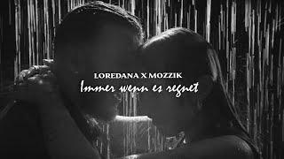 Mozzik x Loredana – Immer wenn es regnet (prod. by Beatgees ) [Official Video]