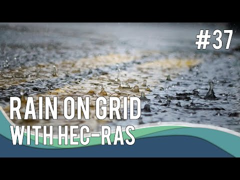 #37 Rain on Grid Modelling with HEC-RAS - YouTube
