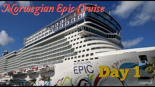 Norwegian Epic Cruise; The Day We Get On The Ship