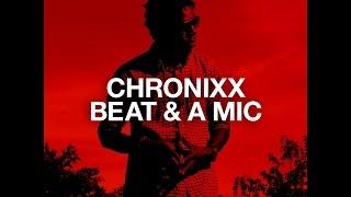 Chronixx - Beat & a Mic