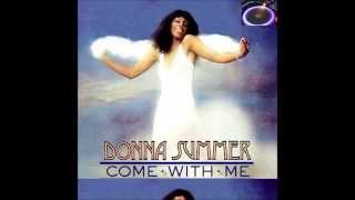 "Donna Summer "" Come With Me "" ( Album Version )"