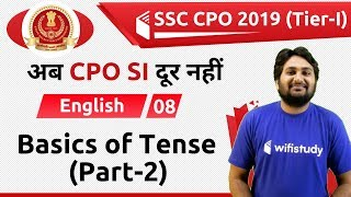 6:00 PM - SSC CPO 2019 (Tier-I) | English by Harsh Sir | Basics of Tense (Part-2)