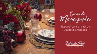 Dica de mesa posta para o jantar do Dia dos Namorados.