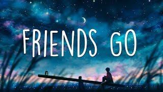 Maggie Lindemann   Friends Go (Lyrics)