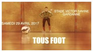 """Teaser Journée """"Tous Foot"""""""