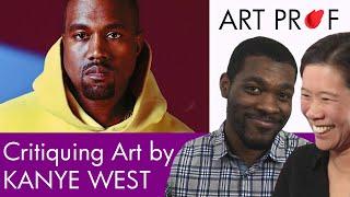 Art Professors Critique Kanye Wests High School Art