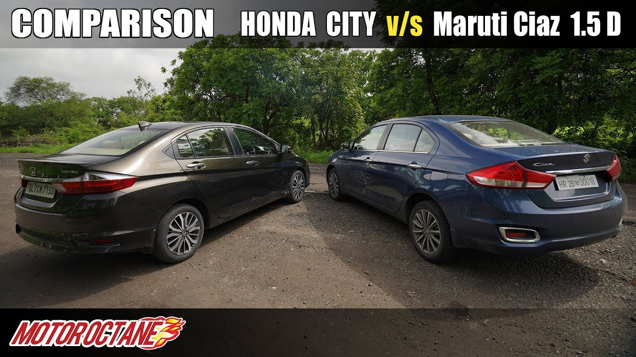 Motoroctane Youtube Video - 2019 Honda City vs Maruti Ciaz 1.5 diesel Comparison | Hindi | MotorOctane