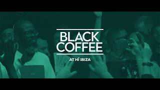 Black Coffee at H Ibiza