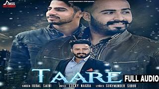 Taare Full Audio●Iqbal Saini ●New Punjabi Songs 2017●Latest Punjabi Songs 2017
