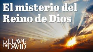 El misterio del Reino de Dios
