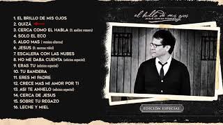El Brillo De Mis Ojos Edición Especial - Jesús Adrián Romero - Album Completo