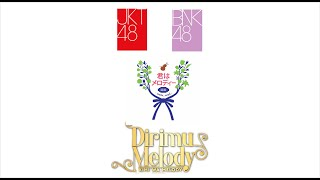 【MV Full】 JKT48 BNK48 – Kimi Wa Melody | Dirimu Melody | เธอคือ...เมโลดี้