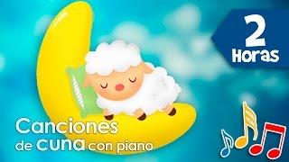 2 Horas de Canciones de cuna para dormir bebes con piano y campanitas