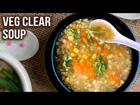 Veg Clear Soup Recipe | How To Make Soup at Home | Vegetable Soup Recipe | Easy Soup Idea