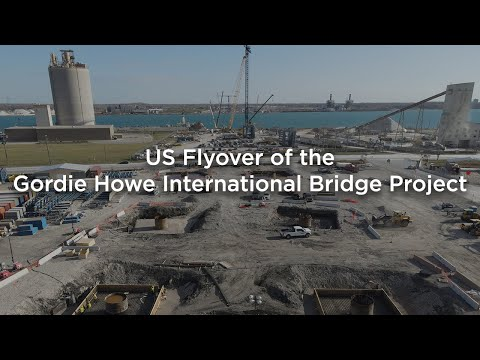 Flyover of the Gordie Howe International Bridge Project<br />- November 2020