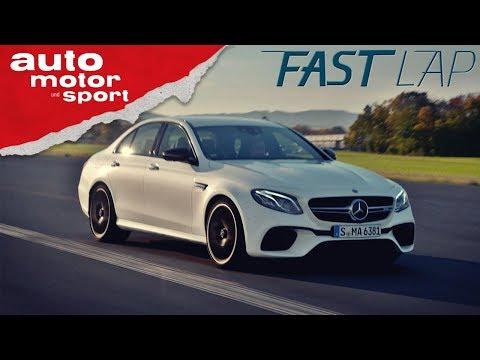 Mercedes-AMG E63 S: Alles nur Show oder liefert er wirklich ab?  - Fast Lap   auto motor und sport