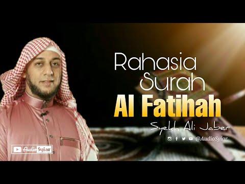 Rahasia Surah Al - Fatihah | Syekh Ali Jaber