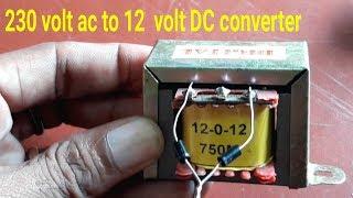230 volt ac to 12 volt DC Converter ,12 0 12  volt transformar connection HD