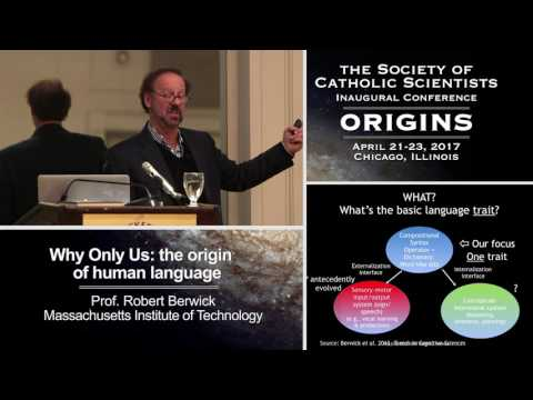 Robert C. Berwick – Why Only Us: The Origin of Human Language