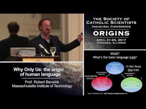 Robert C. Berwick – Why Only Us: The Origin of Human Language