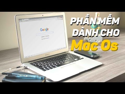 Những phần mềm - Ứng dụng cơ bản dành cho người dùng Mac os