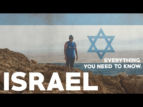 Israel Travel Guide: Everything you need to know