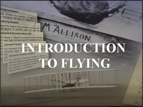 Private Pilot Tutorial 1: Introduction to Flying - YouTube