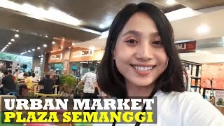 Kulineran di Semanggi Urban Market - Plaza Semanggi