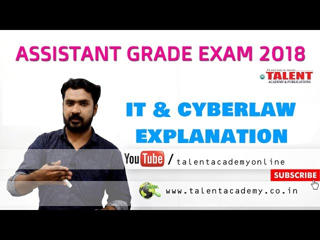 PSC | ASSISTANT GRADE EXAM (05-08-2018) - IT & CYBER LAW EXPLANATION