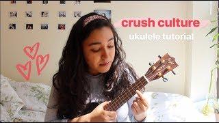 Crush Culture   Conan Gray (ukulele TUTORIAL)