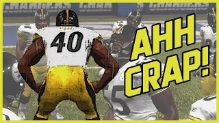 I CAN'T BELIEVE THIS CRAP! - Madden 07 Superstar Gameplay