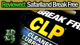 Review of Safariland Break Free CLP knife lube and protector