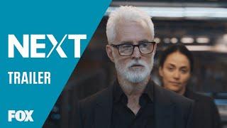Official Trailer: NEXT | FOX ENTERTAINMENT