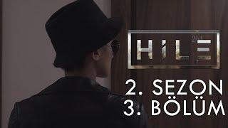 HİLE - 2. SEZON 3. BÖLÜM | ŞEYTANI SEVMEK