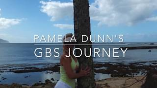 Pamela Dunn's GBS (Guillain Barre Syndrome) Journey
