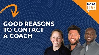 Good Reasons to Contact a College Coach