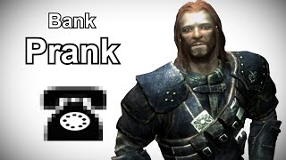 Brynjolf Calls a Bank - Skyrim Prank Call