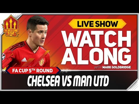 Chelsea Vs Manchester United LIVE Watchalong