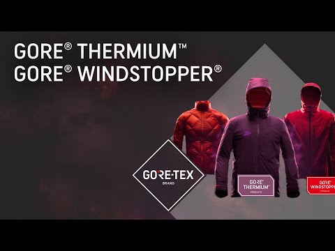 New GORE® THERMIUM™ and GORE® WINDSTOPPER® product technologies
