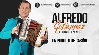 Video Un Poquito De Cariño (Audio) de Alfredo Gutierrez