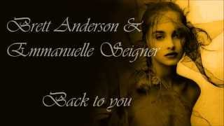 Brett Anderson   Back To You (duet With Emmanuelle Seigner) Lyrics