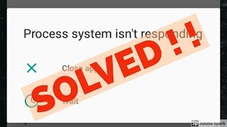 Gambar cover Fix Process system isn't responding Error in Nokia 3/Nokia 5/Nokia 6