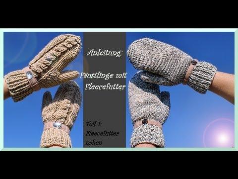Handschuhe stricken - Teil 1 : Fleecefutter nähen