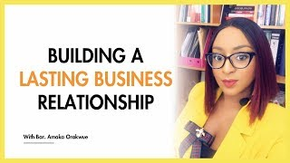 BUSINESS RELATIONSHIP - A TOOL TO SUCCESS