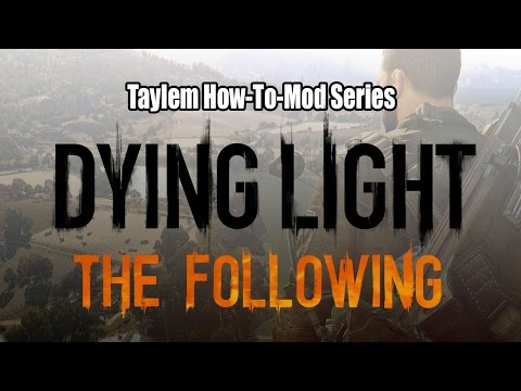 how install mods? :: Dying Light General Discussions