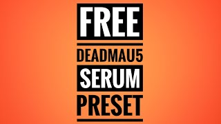 deadmau5 serum tutorial - TH-Clip