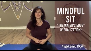Mindful Sit ~ The Water's Edge (Visualization)