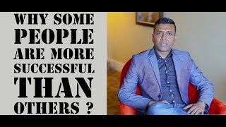 Why some people are more successful than others ?