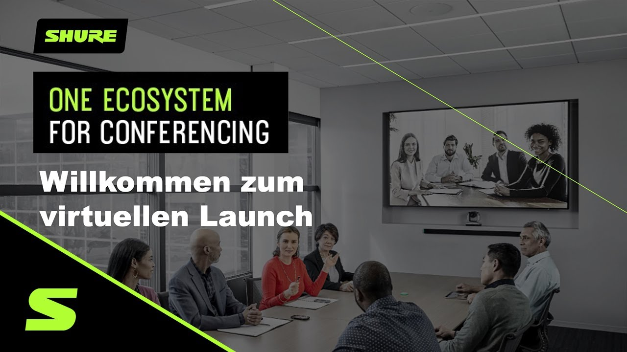 Shure - One Ecosystem for Conferencing - Virtueller Launch